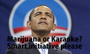 marijuana or karaoke? smart choice please